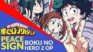 Peace Sign - Boku No Hero Academia 2 OP (English Cover) TV SIZE【JubyPhonic】ピースサイン