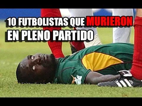 10 Futbolistas Que MURIERON En PLENO PARTIDO
