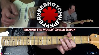 Red Hot Chili Peppers - Around The World Guitar Lesson