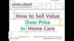 How to Sell Value Over Price in Home Care