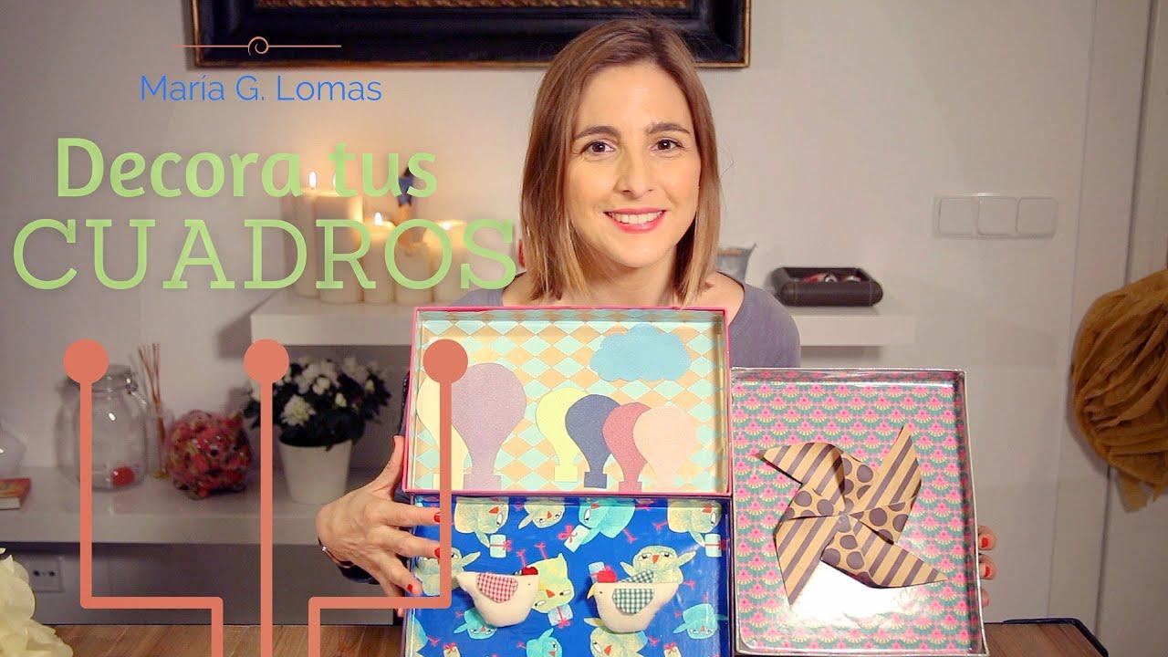 DIY: Cómo hacer marcos con cajas de zapatos - MARÍA G. LOMAS - YouTube