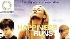 Happiness Runs - Die verlorene Generation [HD] (Drama Filme in voller Länge)