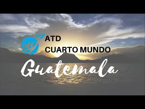 October 17, 2017 in Guatemala - ATD Fourth World