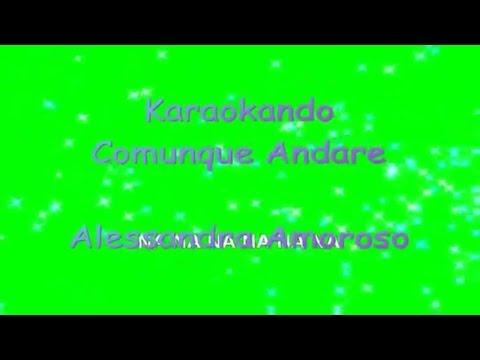 Karaoke Italiano - Comunque Andare - Alessandra Amoroso  Testo