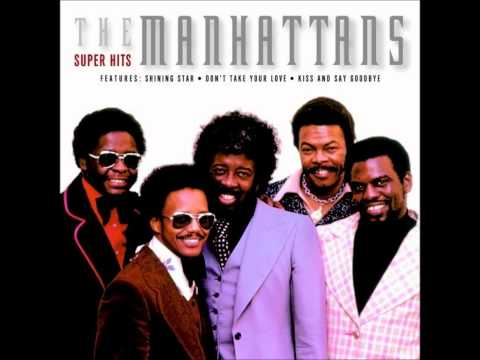 The Manhattan's - Kiss And Say Good Bye