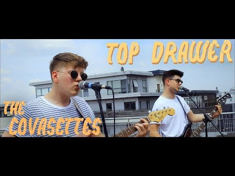 The Covasettes - Top Drawer | OFFICIAL VIDEO