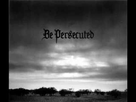 Be persecuted - Intro and Suicide forest