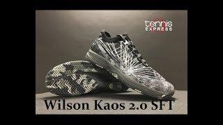 Wilson Kaos 2.0 SFT Tennis Shoe Preview | Tennis Express