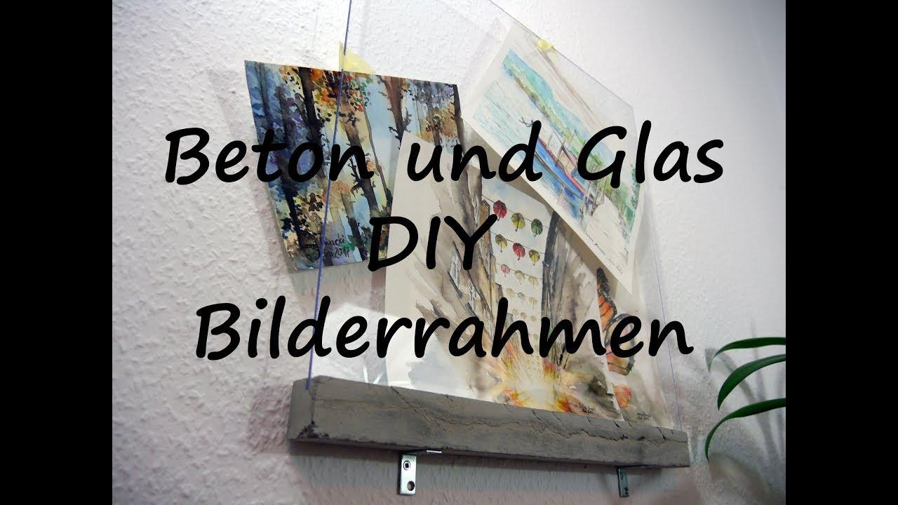 DIY Bilderrahmen aus Beton und Glas - YouTube