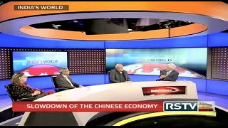 India's World - Slowdown of the Chinese Economy