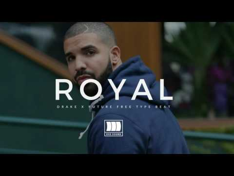 (FREE) Drake & Future Type Beat 2016 - Royal I Rap Instrumental