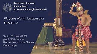 Download lagu Penutupan Pameran Sang Adiwira: Wayang Wong Jayapusaka Episode 2