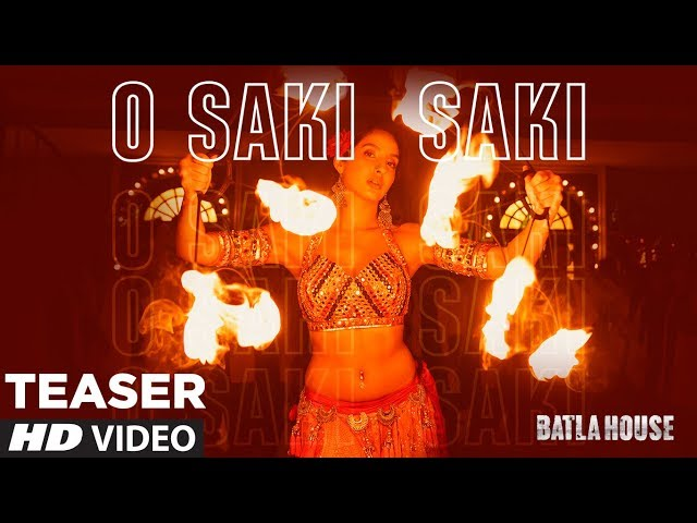 Batla House:O SAKI SAKI (Teaser) Nora Fatehi, Tanishk B, Neha K, Tulsi Kumar,  Vishal-Shekhar