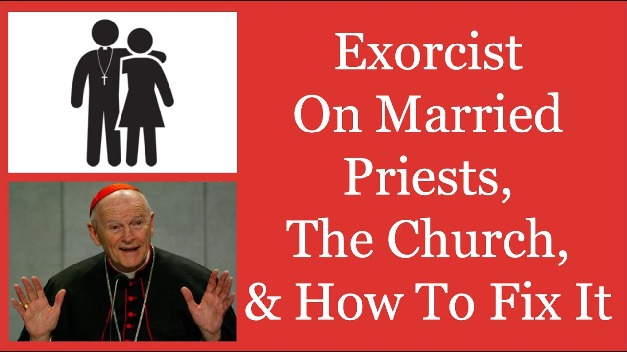 Exorcist, Fr. Ripperger, On Married Priests, The Church, & How To Fix It
