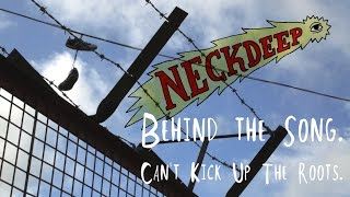 Neck Deep: Behind The Song - Can