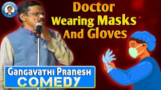 Latest Comedy Pranesh | Doctor Wearing Masks And Gloves | Live Show 51 | OFFICIAL Pranesh Beechi
