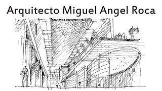 Arquitecto Miguel Angel Roca