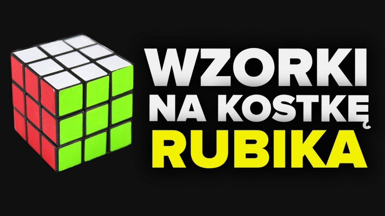 3 ładne, proste wzorki na kostkę Rubika