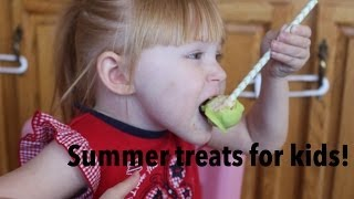 Summer Treats for kids & toddlers! Thumbnail
