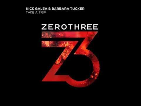Nick Galea & Barbara Tucker - Take A Trip...