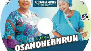 Alubogie Queen Aka Iyogie World Wide- Osamenmuihore (Benin Audio  Music)