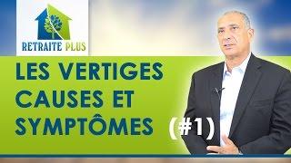 Vertiges : Description Symptômes et causes - Conseils Retraite Plus