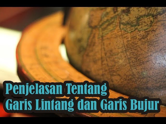 ?Video Pengetahuan? Penjelasan Tentang Garis Lintang dan Garis Bujur | Simple News Video