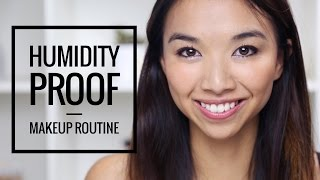Humidity Proof Make Up Routine!