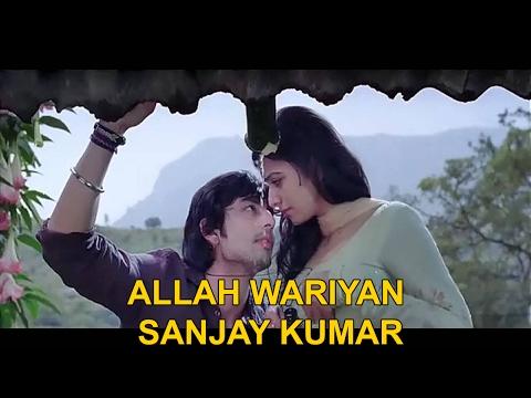 Allah Wariyan | Yaariyan Singer Sanjay Kumar | Friendship Song