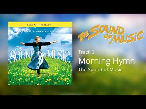 Morning Hymn, The Sound of Music (1965) [Official Soundtrack]