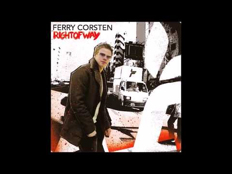 Ferry Corsten - Right Of Way (2003)