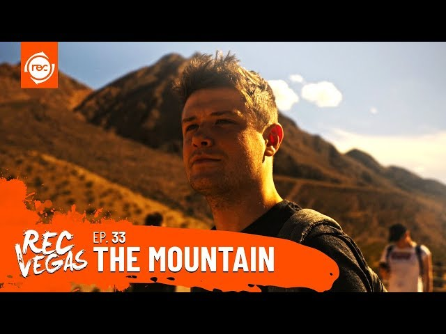 REC in Vegas Ep. 33 - The Mountain Part 1