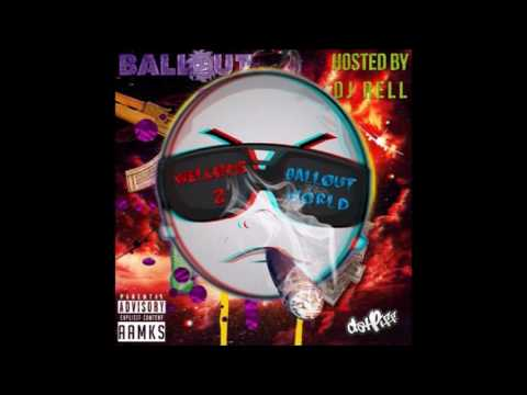 Ballout - Welcome 2 Ballout World (Mixtape)