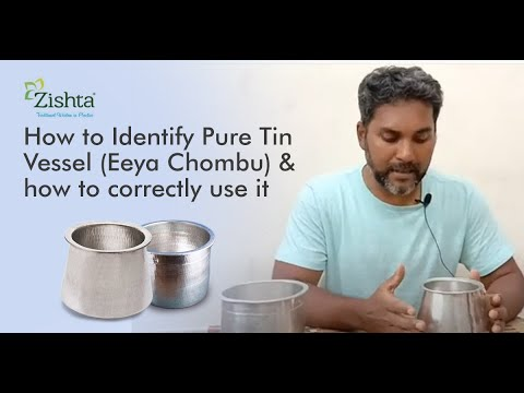 How to Identify Pure Tin Vessel (Eeya Chombu) & how to correctly Use It