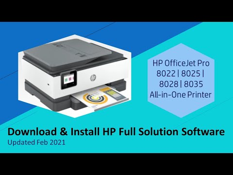 HP Officejet Pro 8025 | 8020 | 8035 : Download and install full software solution (updated Feb2021)
