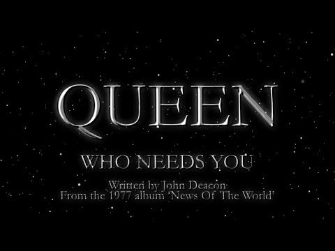 Queen - Who Needs You (Official Lyric Video)
