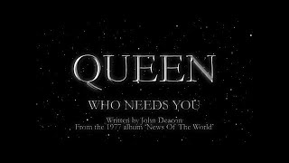 Queen – Who Needs You