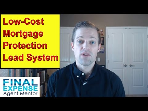 Mortgage Protection Training - How To Generate Mortgage Protection Business Without Buying Leads