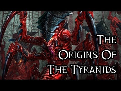 The Origins Of The Tyranids - 40K Theories
