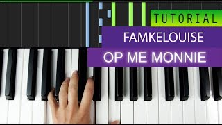 famkelouise op me monnie prod hoot2kill piano tutorial midi