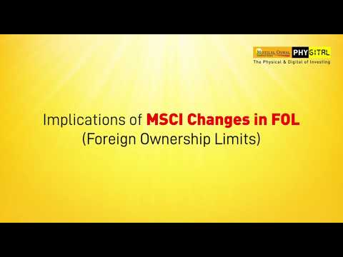Implications of MSCI Changes in FOL foreign ownership limits