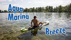 Aqua Marina Breeze SUP Review