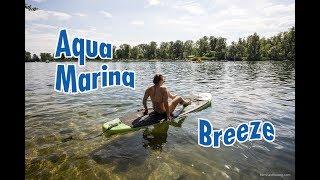 Video Aqua Marina Breeze SUP Review download MP3, 3GP, MP4, WEBM, AVI, FLV Oktober 2018