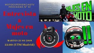 Entrevista motera al motovlogger Majes en moto. MotoExperienciasTV 61. MotoTV. Vídeos de motos.