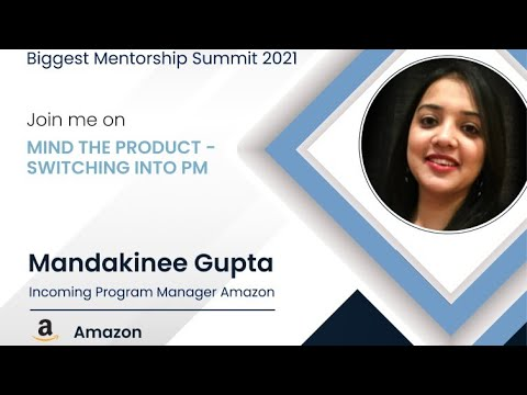 Switching to Product Management   FAANG   Mentor Conference 2021
