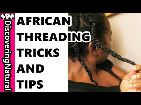 How to Do African Threading on Natural Hair; Tips and Tricks
