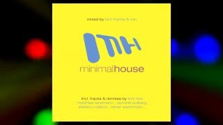 Streetdate 19 febr. 2016 minimal house – mixed & compiled by tom franke van 2cds with a total of 27 titles the trendiest tech-, deep- and club-ho...