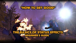 ESO - How To Get Good - Basics Of Status Effects For Beginners