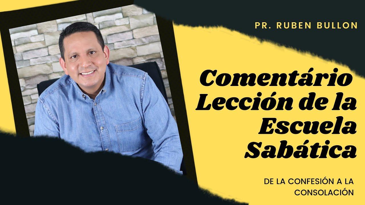 Repaso general leccion 10 - De la confesion a la consolacion | Pr Ruben Bullon