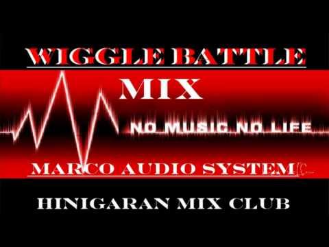 WIGGLE BATTLE MIX 2015[HINIGARAN MIX CLUB] djmarco cleanmix-cut